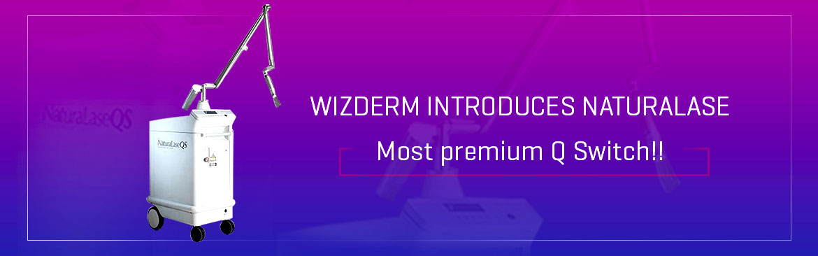 Wizderm introduces NaturaLase, Most premium Q Switch!!